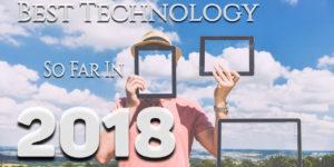 best technology,best tech gifts 2018,new technology products 2018,cool technology gadgets,new technology 2018 in computer,best tech 2017,new technology 2019,newest technology,science and technology news
