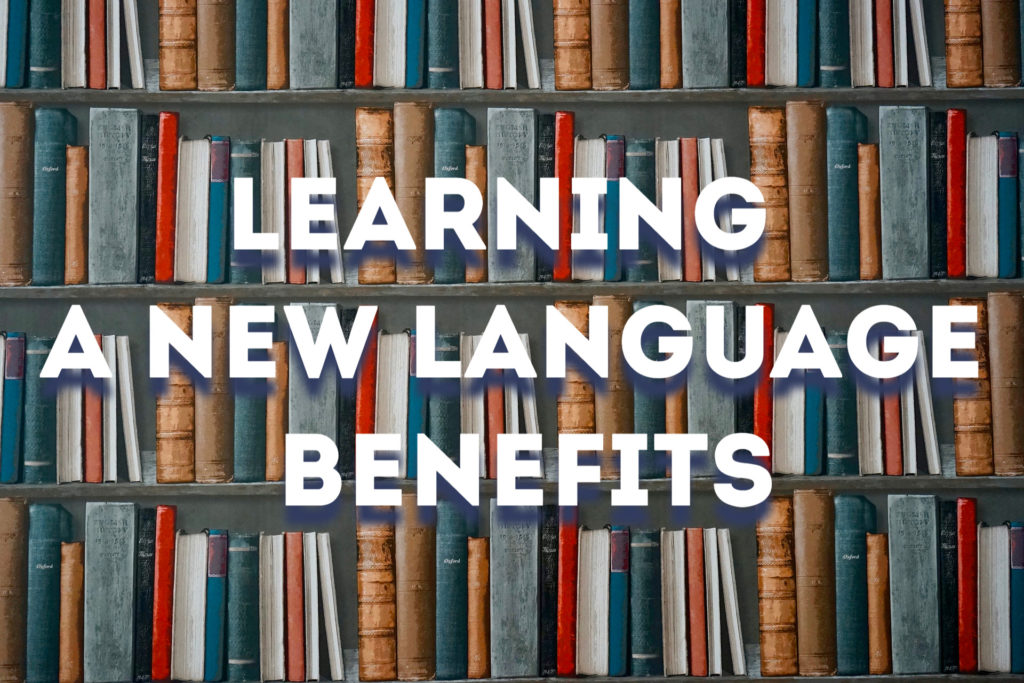 learning a new language benefits,language learning websites,how to learn a new language fast,studying a foreign language,self taught language,learn english online language learning app,best way to learn a language,online language courses