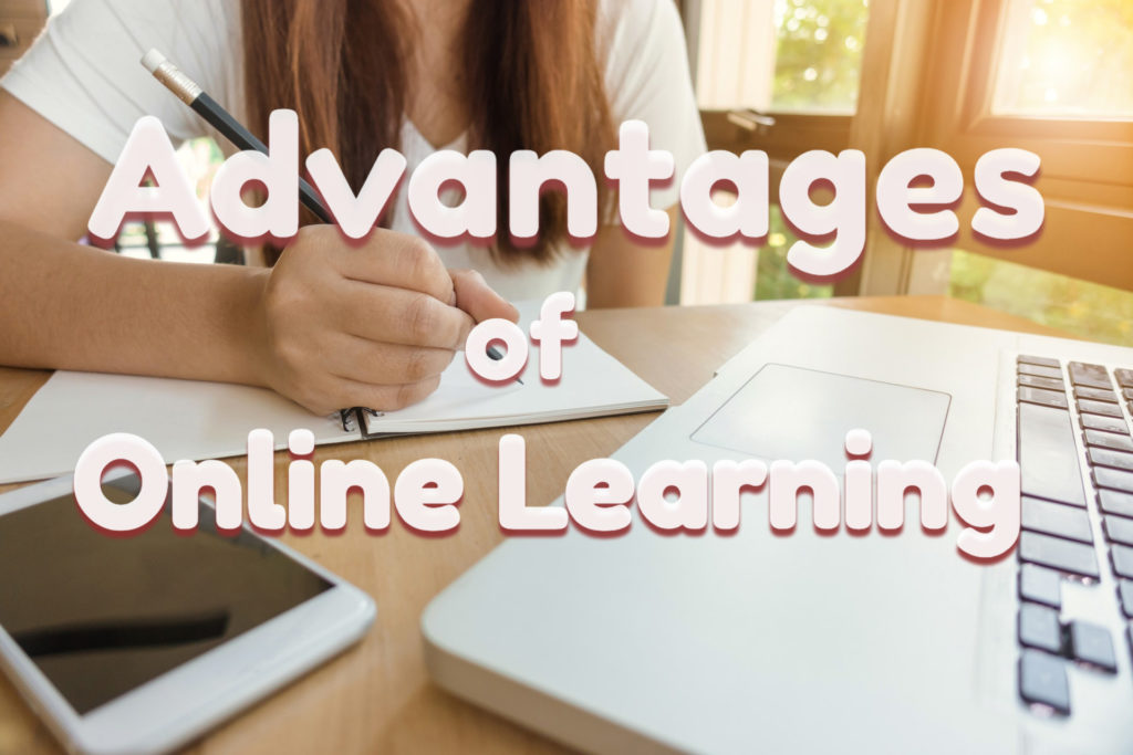 advantages of online learning,regionally accredited online schools,online lectures online phd programs,ecourse,online certificate courses,webcourses,study online for free,online learning games