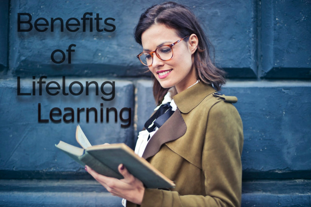 lifelong learning,importance of lifelong learning,characteristics of a lifelong learner,benefits of lifelong learning,lifelong learning quotes,everyday is a learning process,inspirational quotes about learning,lifelong education, lifelong learning definition pdf