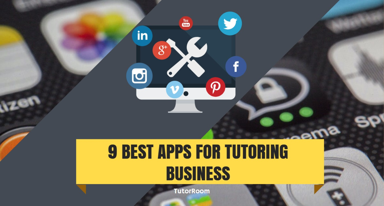 9 BEST APPS FOR TUTORING BUSINESS